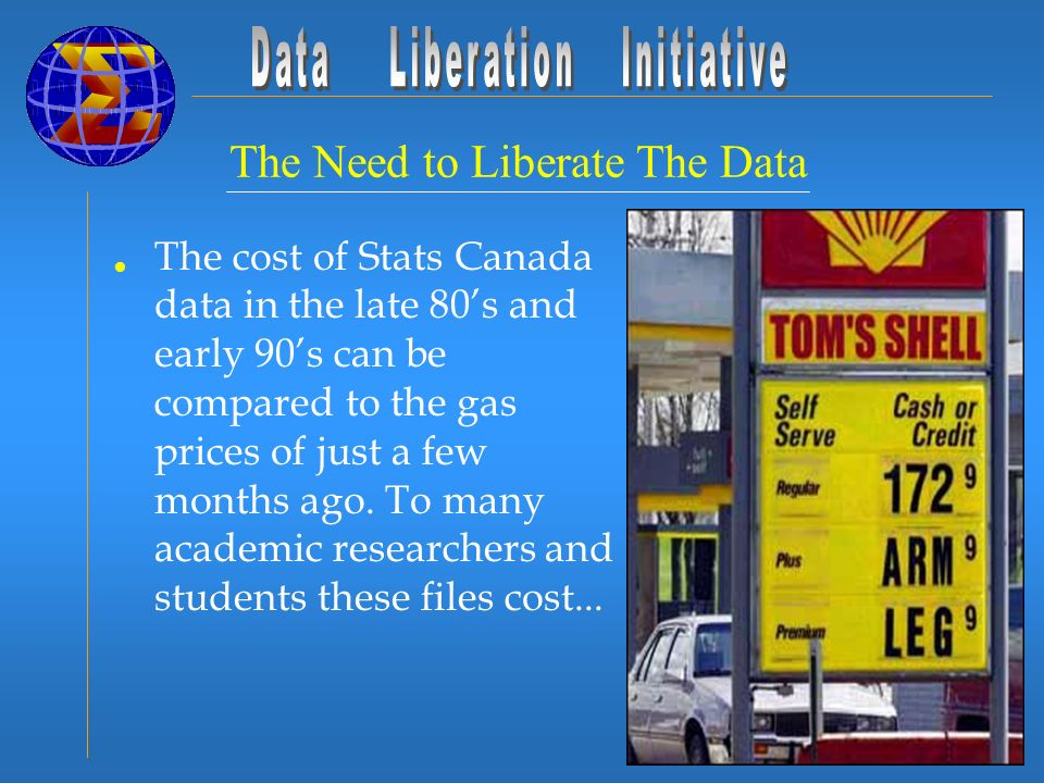 The cost of Stats Canada data in the late 80s and early 90s can be compared to the gas prices of just a few months ago.