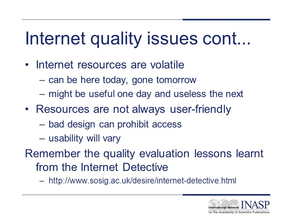 Internet quality issues cont...
