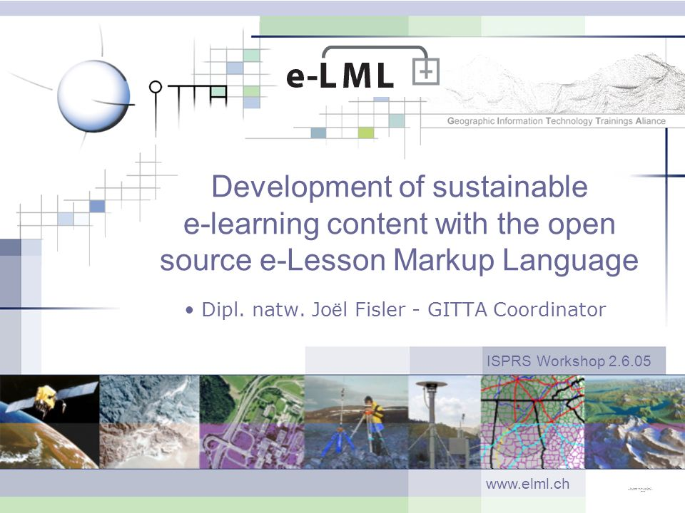 Development of sustainable e-learning content with the open source e-Lesson Markup Language Dipl.