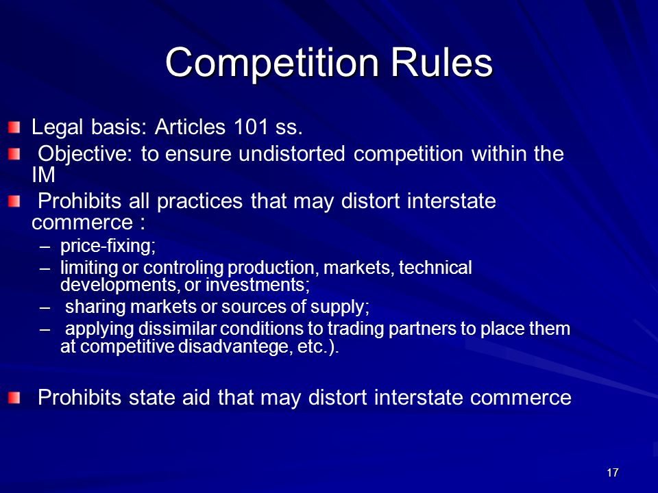 17 Competition Rules Legal basis: Articles 101 ss.
