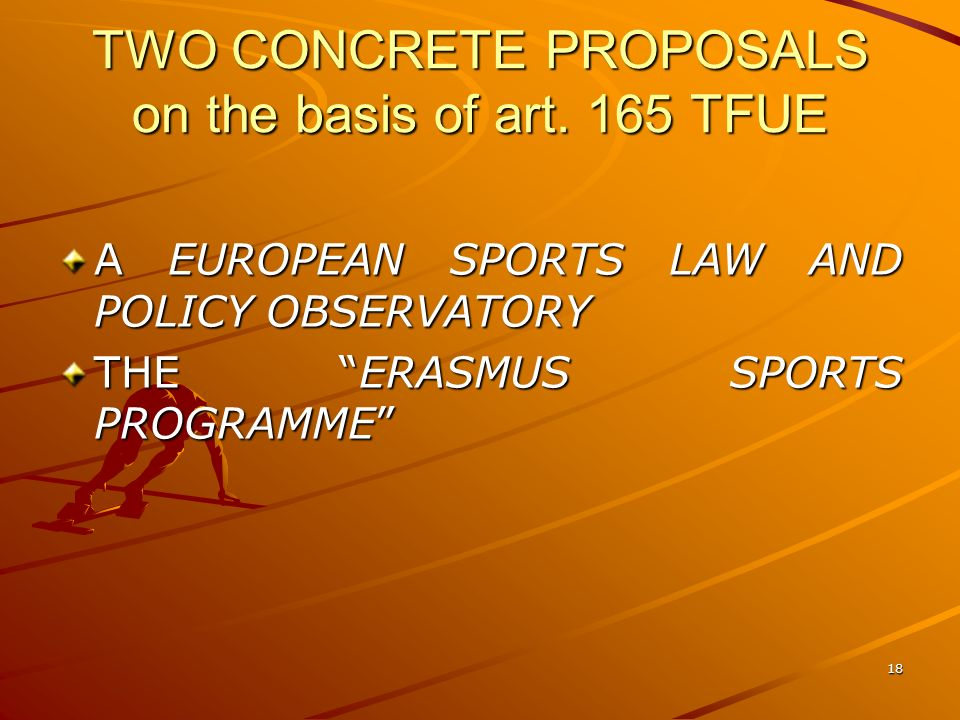 18 TWO CONCRETE PROPOSALS on the basis of art.