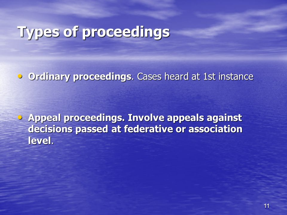 11 Types of proceedings Ordinary proceedings. Cases heard at 1st instance Ordinary proceedings.