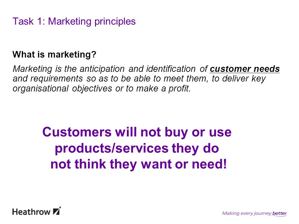 Task 1: Marketing principles What is marketing.