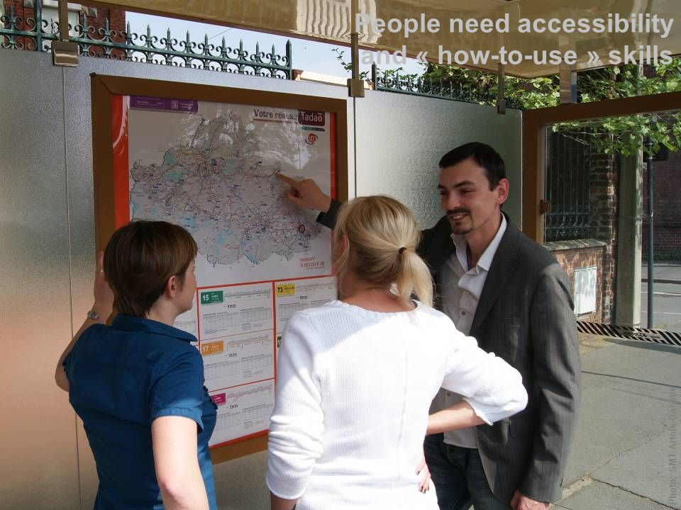 People need accessibility and « how-to-use » skills Photo: SMT Artois-Gohelle