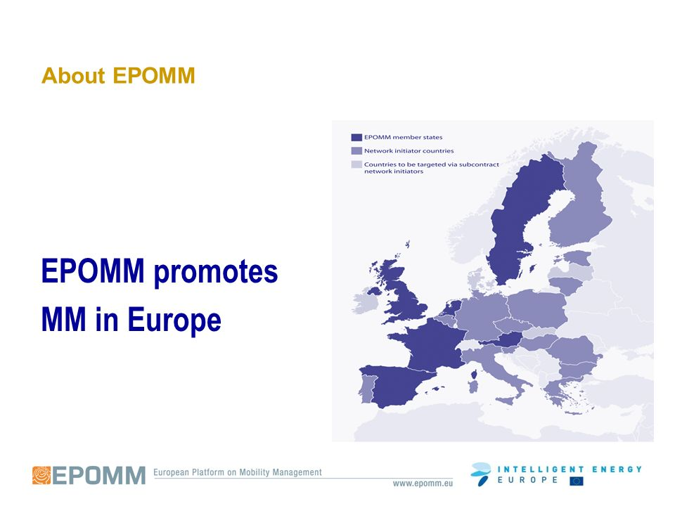 About EPOMM EPOMM promotes MM in Europe