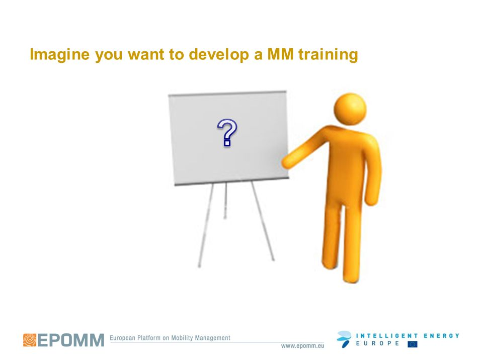 Imagine you want to develop a MM training