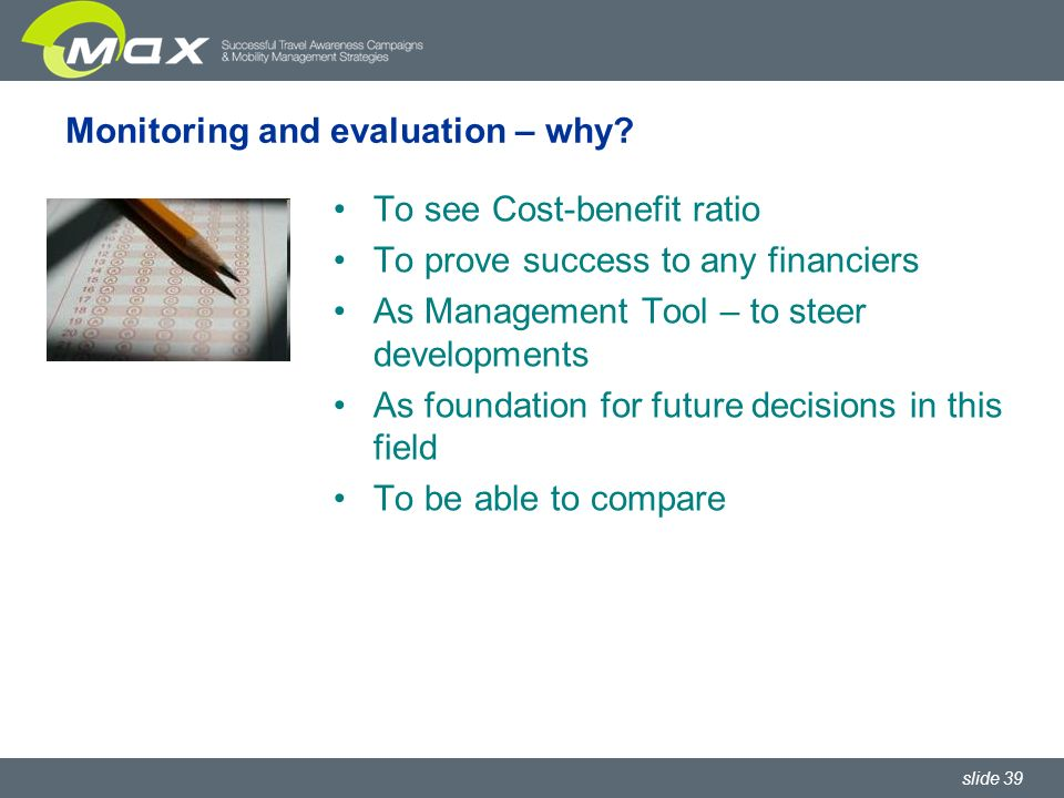 slide 39 Monitoring and evaluation – why.