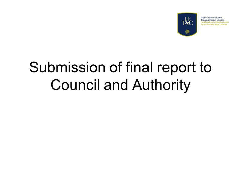 Submission of final report to Council and Authority