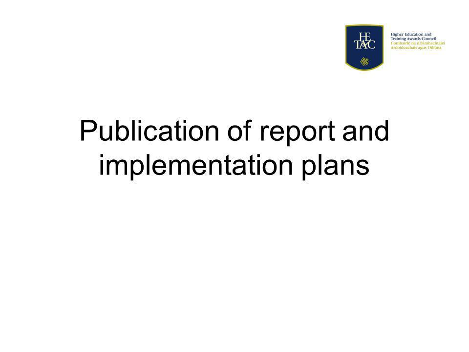 Publication of report and implementation plans