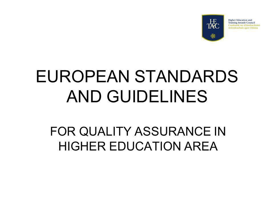 EUROPEAN STANDARDS AND GUIDELINES FOR QUALITY ASSURANCE IN HIGHER EDUCATION AREA
