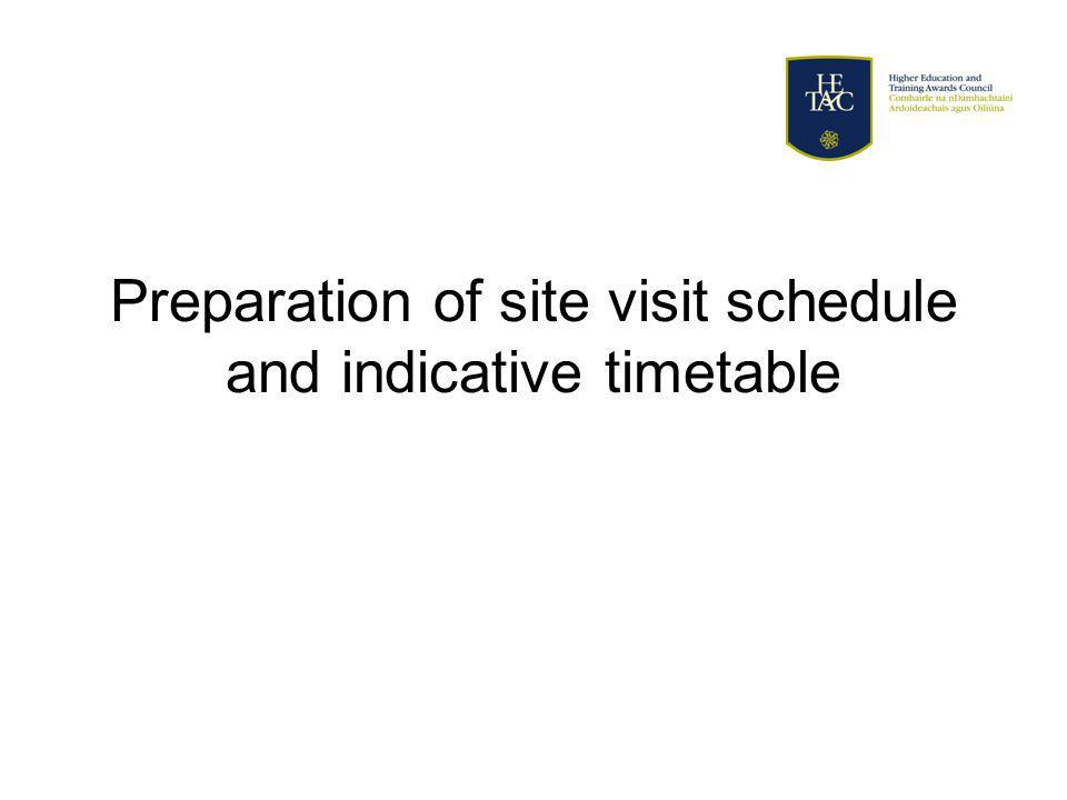 Preparation of site visit schedule and indicative timetable