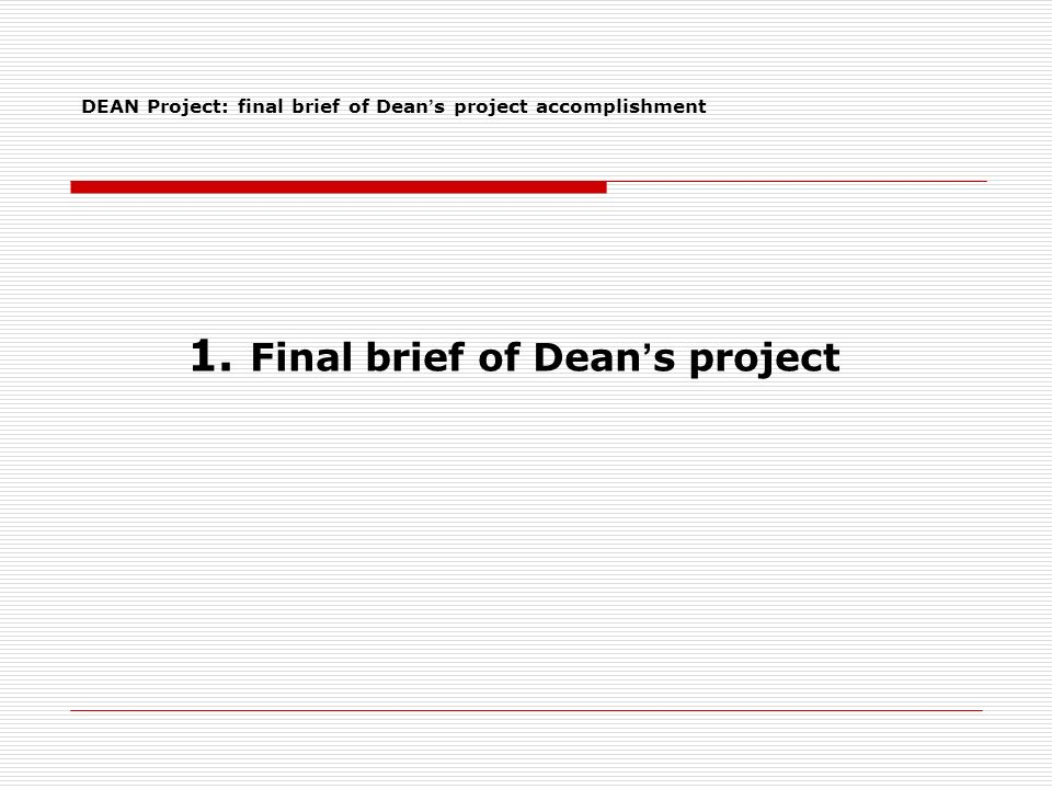 1. Final brief of Dean s project