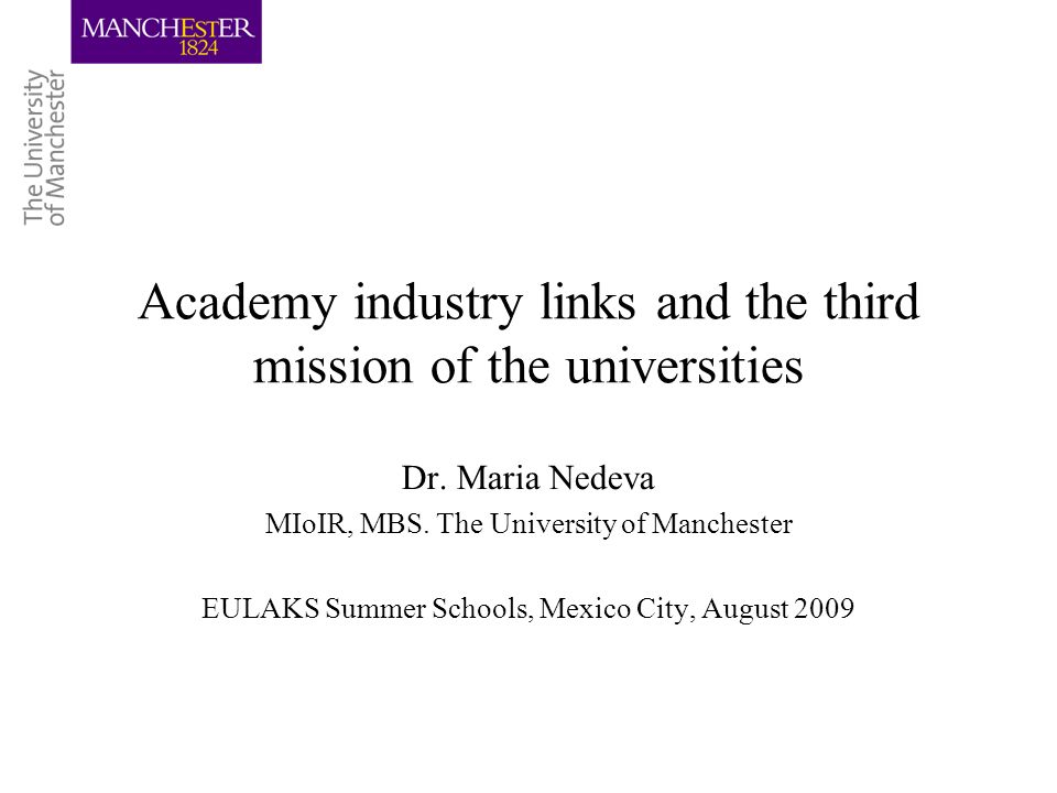 Academy industry links and the third mission of the universities Dr.