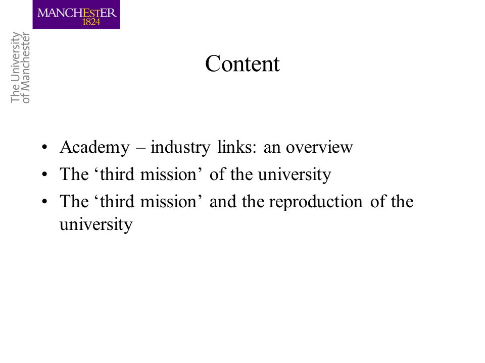 Content Academy – industry links: an overview The third mission of the university The third mission and the reproduction of the university