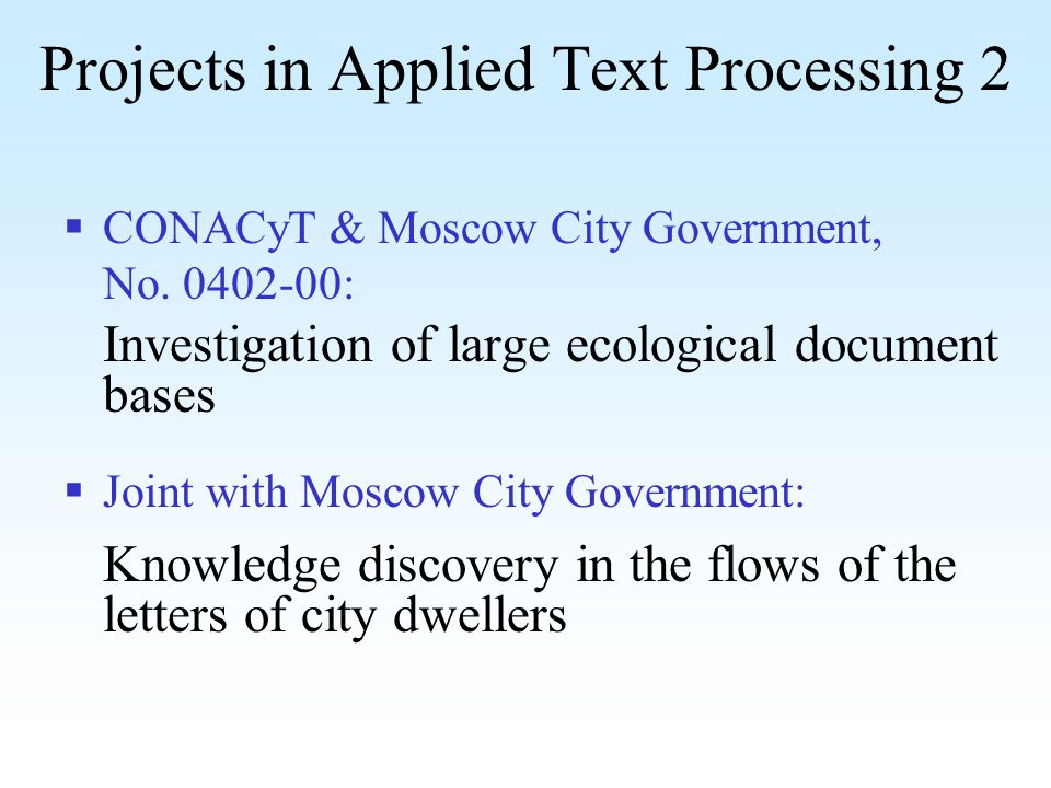Projects in Applied Text Processing 2 CONACyT & Moscow City Government, No.