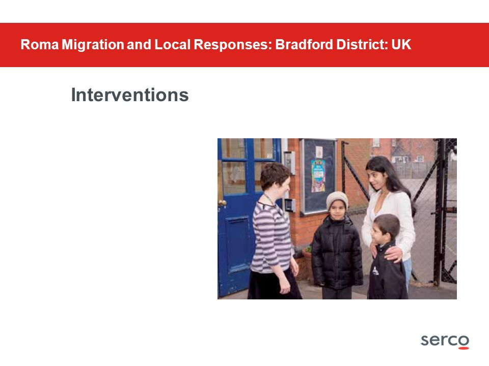 Interventions Roma Migration and Local Responses: Bradford District: UK