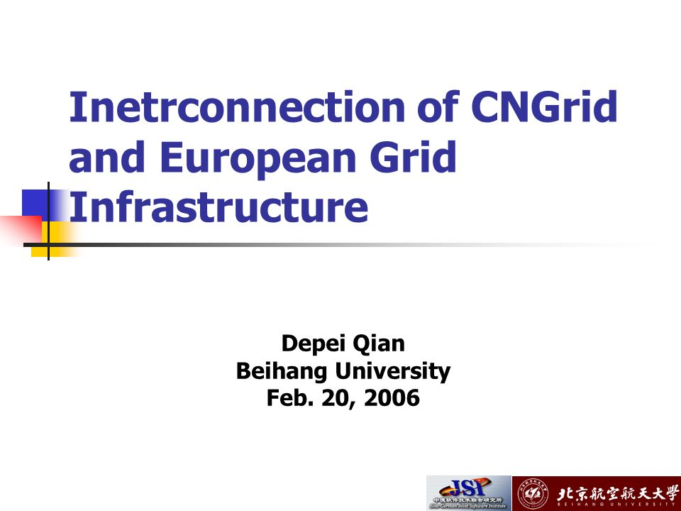 Inetrconnection of CNGrid and European Grid Infrastructure Depei Qian Beihang University Feb.