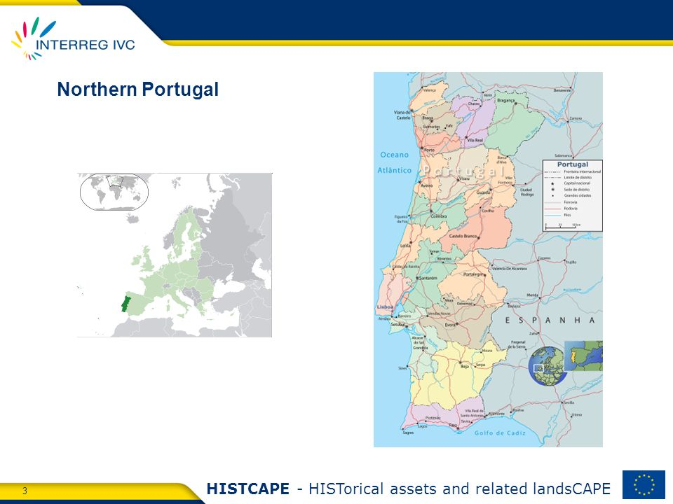 3 HISTCAPE - HISTorical assets and related landsCAPE Northern Portugal