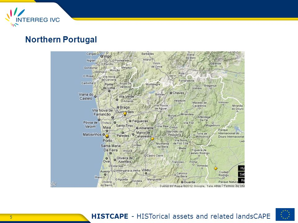 5 HISTCAPE - HISTorical assets and related landsCAPE Northern Portugal