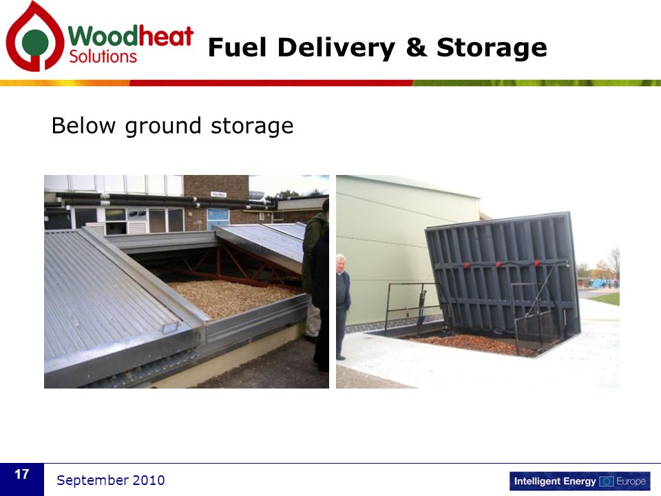 September 2010 17 Fuel Delivery & Storage Below ground storage
