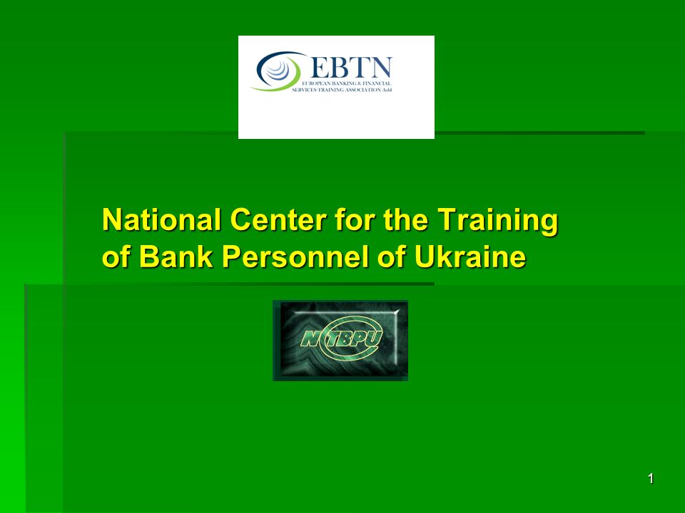 1 National Center for the Training of Bank Personnel of Ukraine