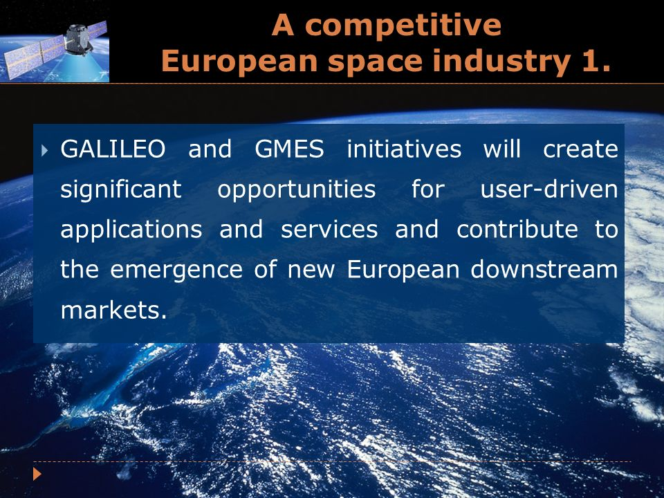 A competitive European space industry 1.