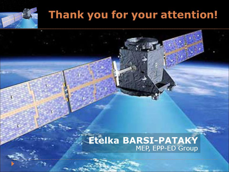 Thank you for your attention! Etelka BARSI-PATAKY MEP, EPP-ED Group