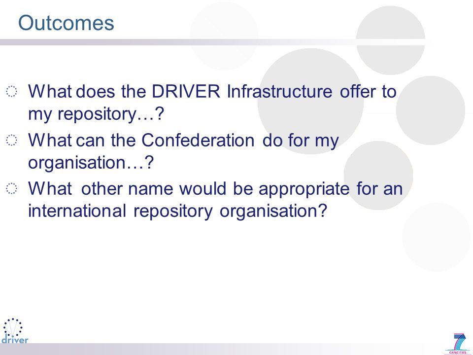 Outcomes What does the DRIVER Infrastructure offer to my repository….