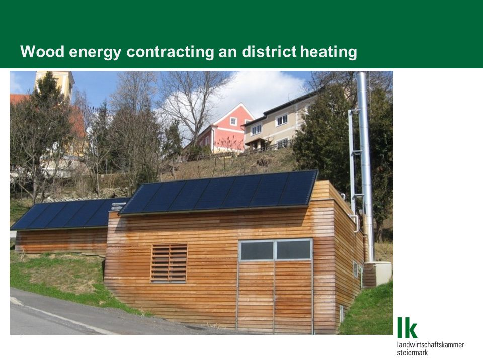 Wood energy contracting an district heating
