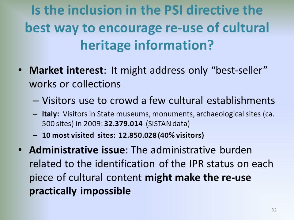 Is the inclusion in the PSI directive the best way to encourage re-use of cultural heritage information.