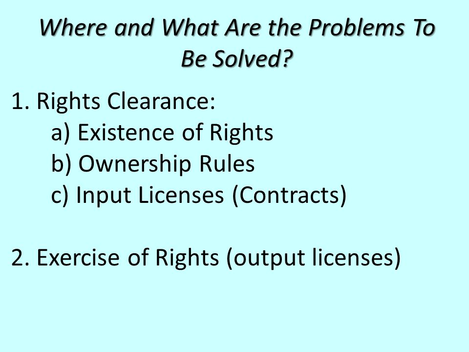 Where and What Are the Problems To Be Solved. 1.
