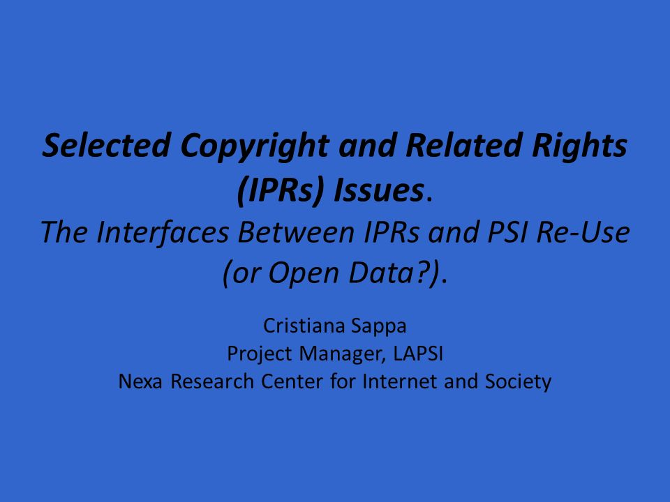 Selected Copyright and Related Rights (IPRs) Issues.