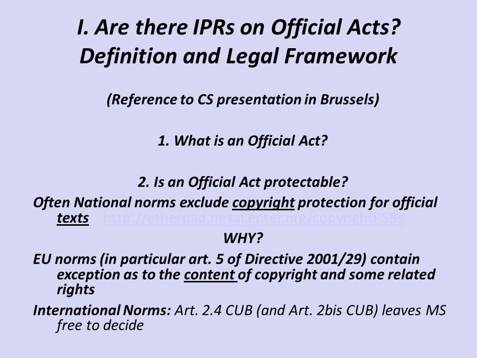 I. Are there IPRs on Official Acts.