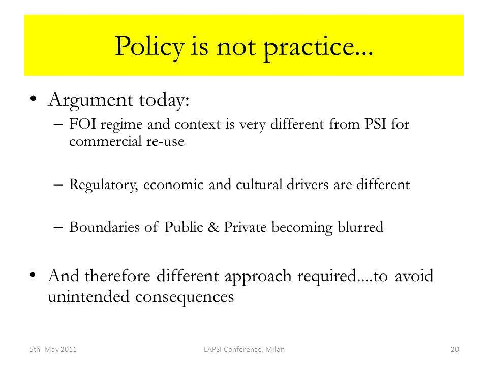 Policy is not practice...