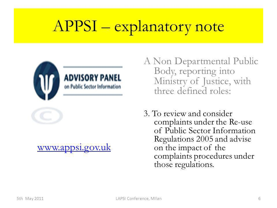 APPSI – explanatory note A Non Departmental Public Body, reporting into Ministry of Justice, with three defined roles: 3.