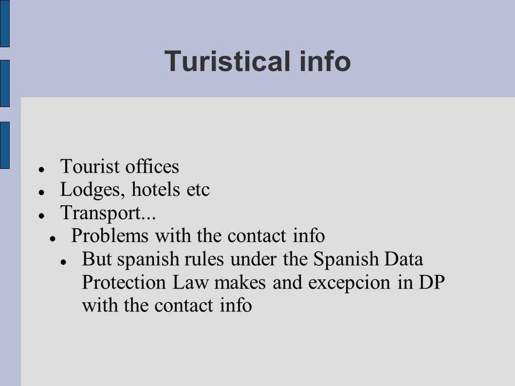 Turistical info Tourist offices Lodges, hotels etc Transport...