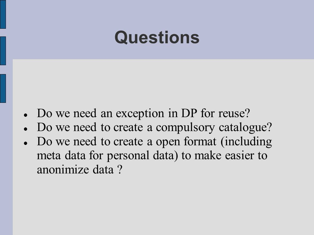 Questions Do we need an exception in DP for reuse.