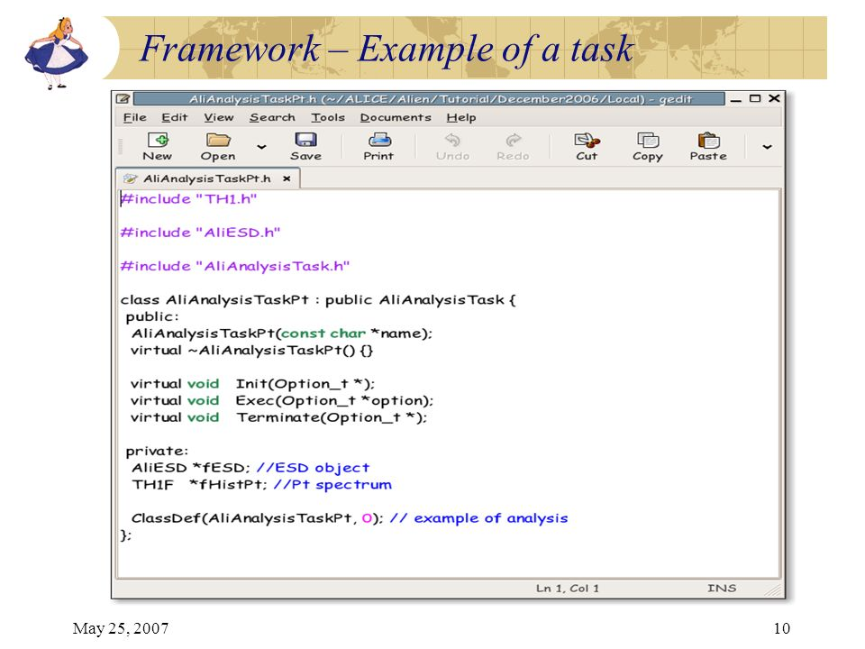 May 25, 200710 Framework – Example of a task