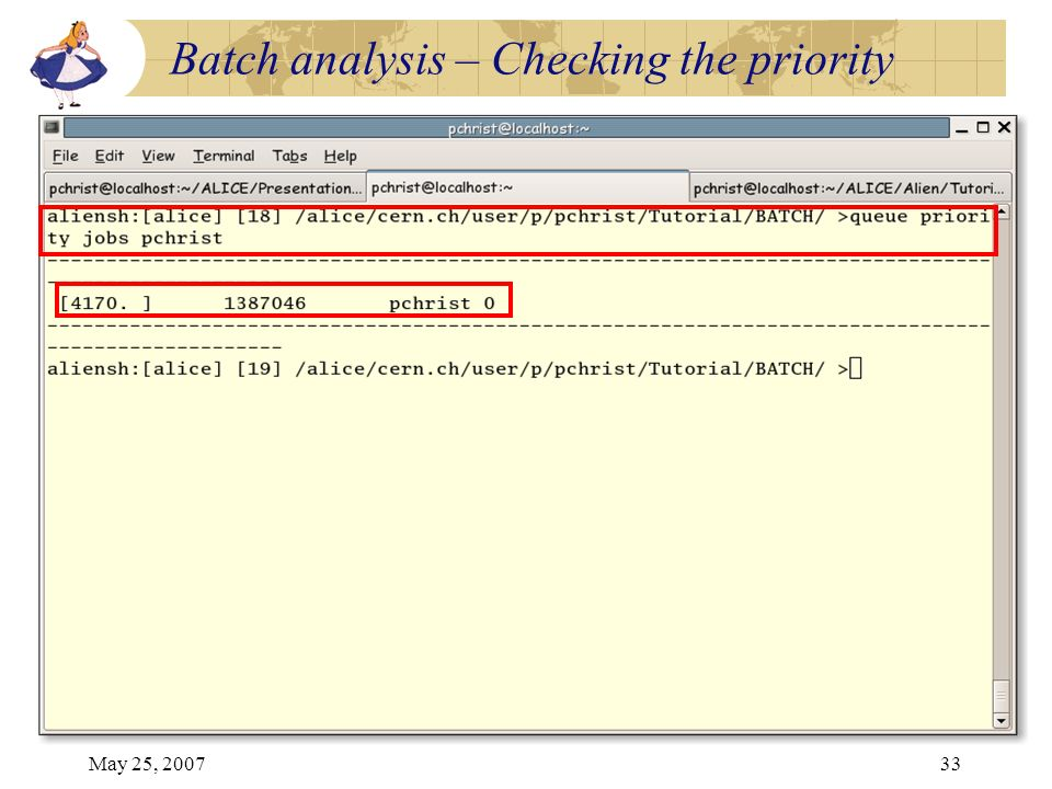 May 25, 200733 Batch analysis – Checking the priority