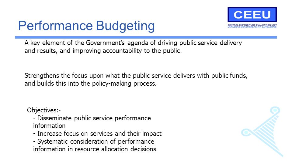 A key element of the Governments agenda of driving public service delivery and results, and improving accountability to the public.