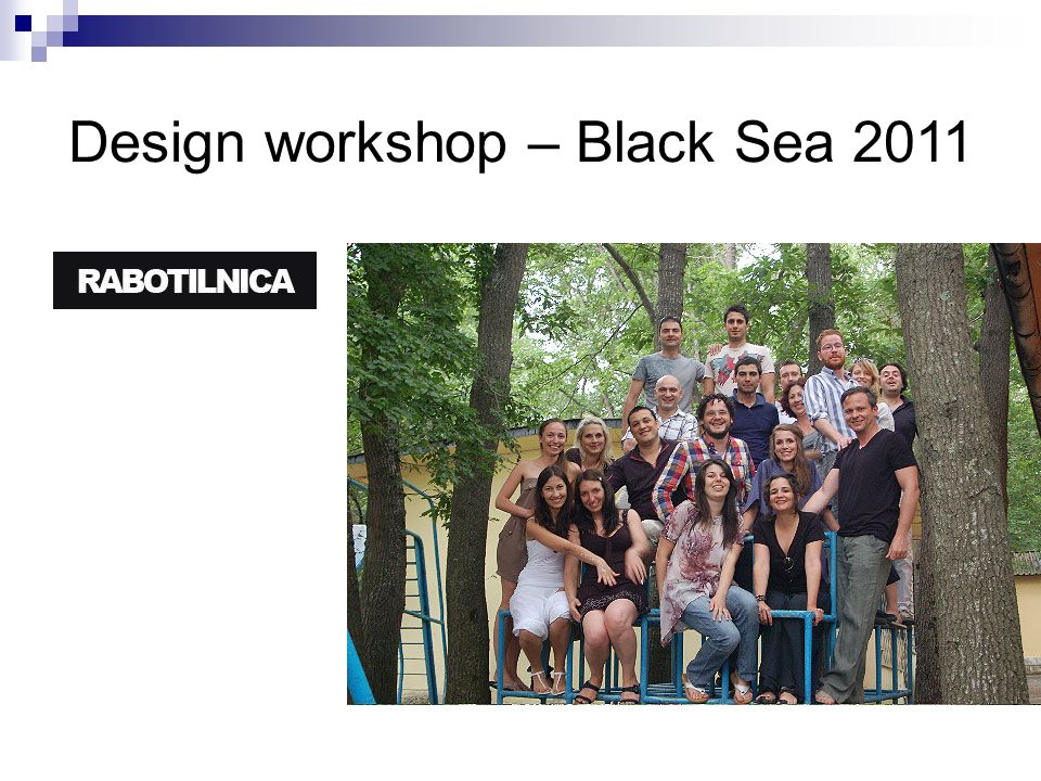 Design workshop – Black Sea 2011