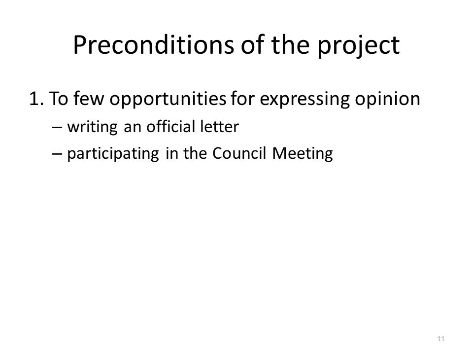 Preconditions of the project 1.