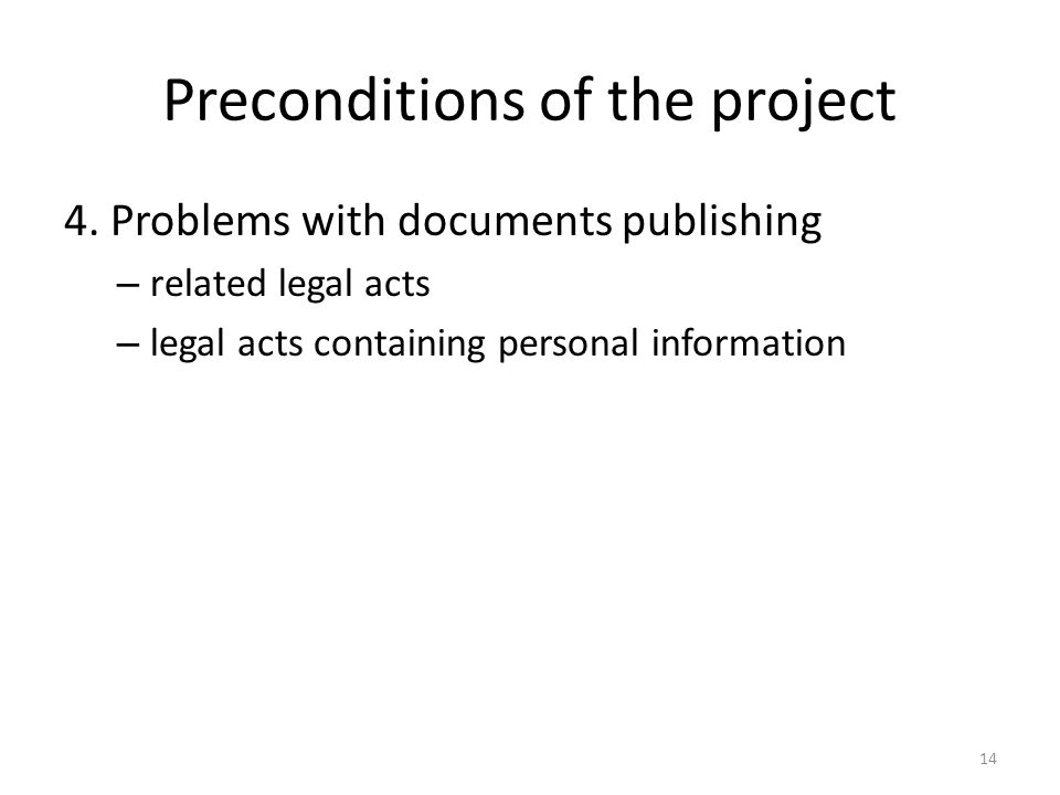 Preconditions of the project 4.