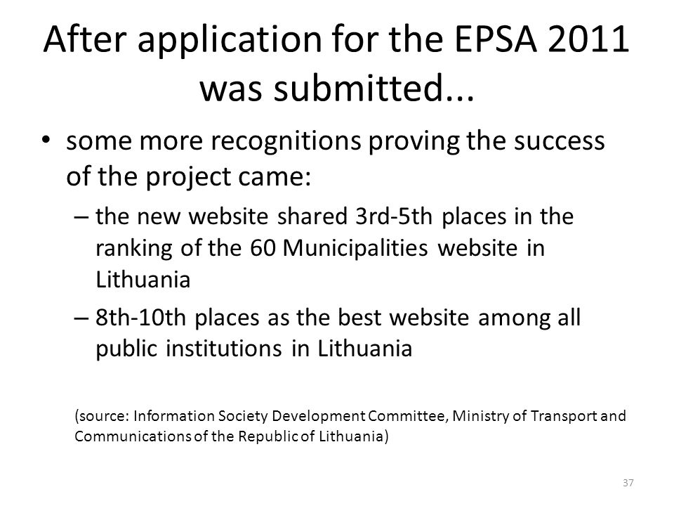 After application for the EPSA 2011 was submitted...