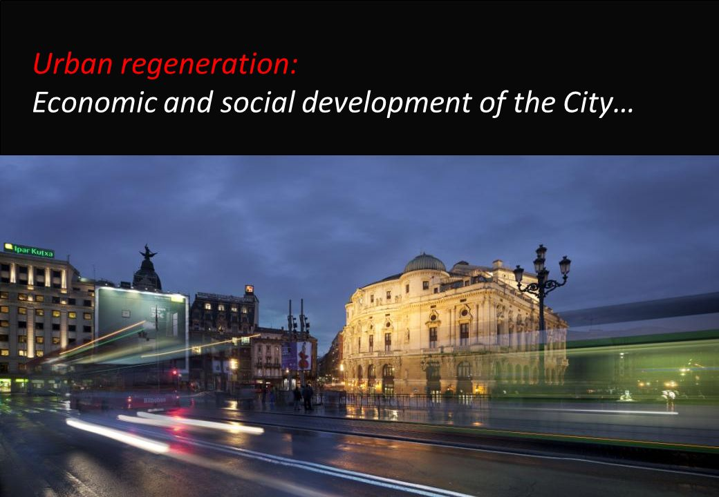 Urban regeneration: Economic and social development of the City…