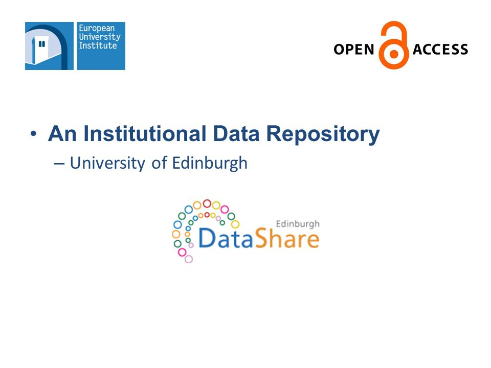 An Institutional Data Repository – University of Edinburgh