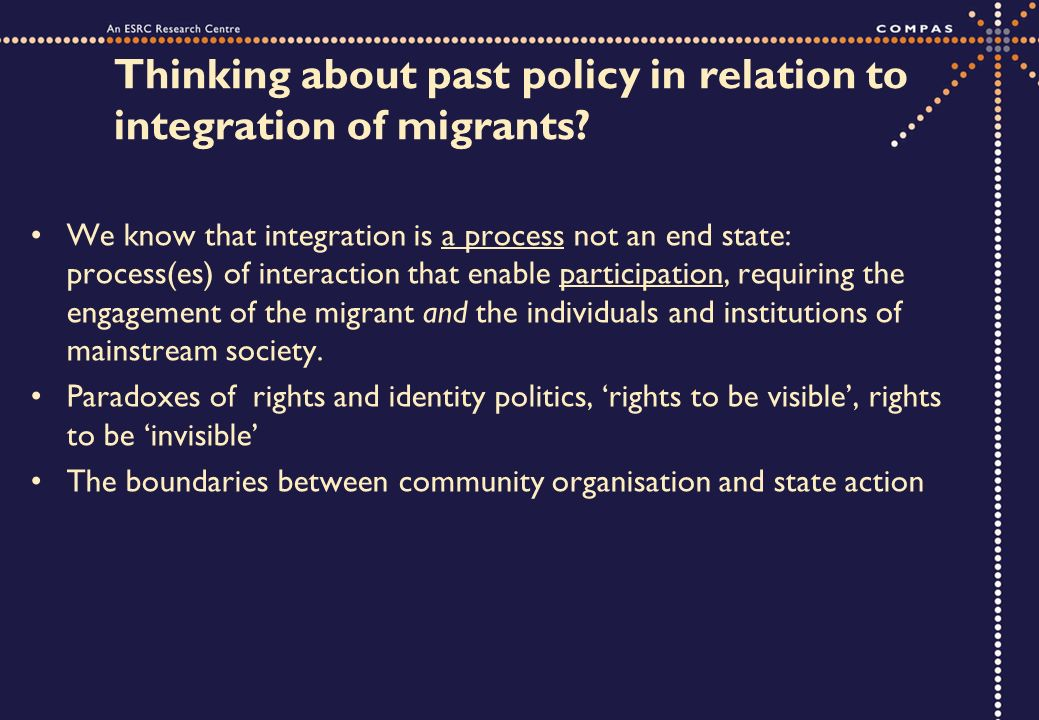 Thinking about past policy in relation to integration of migrants.