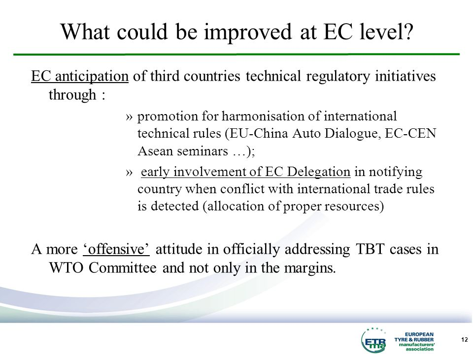 12 What could be improved at EC level.