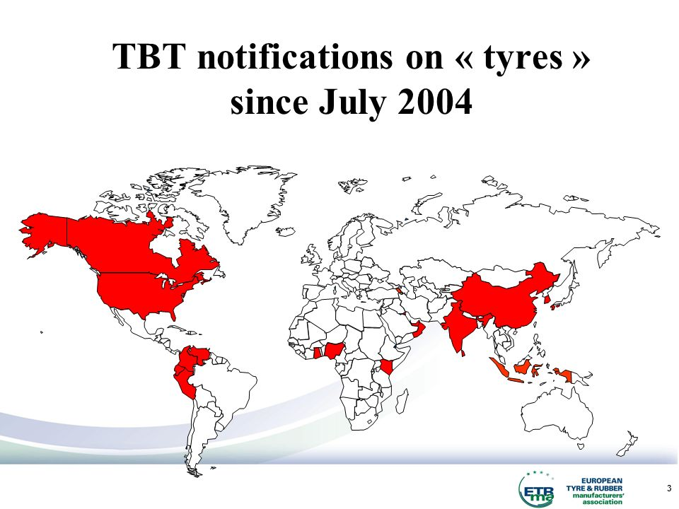 3 TBT notifications on « tyres » since July 2004