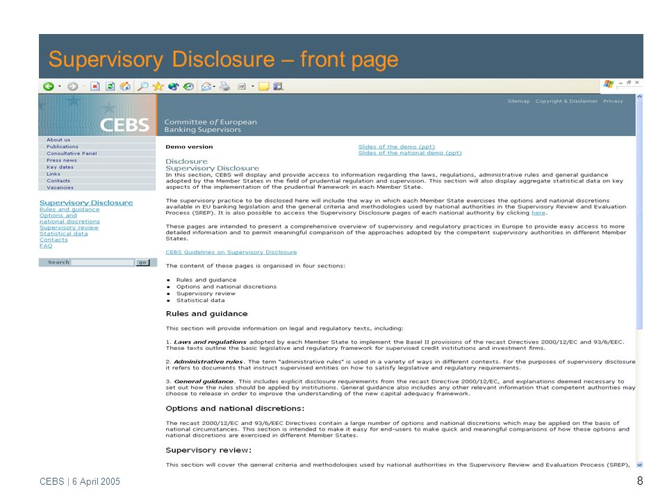 Supervisory Review Process CEBS | March 2005 CEBS | 6 April Supervisory Disclosure – front page